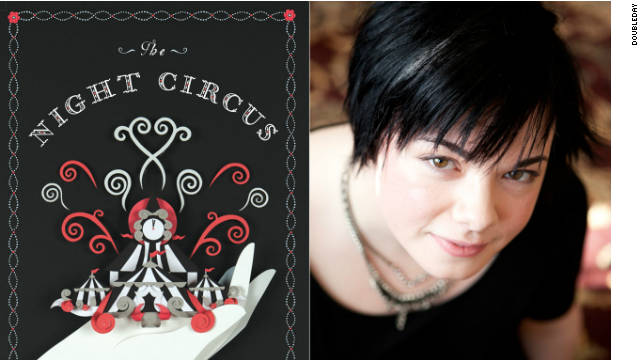 "Erin Morgenstern's book, ""The Night Circus"" has fans and publishers excited."