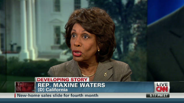 Rep. Waters: We've been working hard