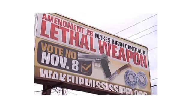 A billboard in Mississippi is against Amendment 26 passing.