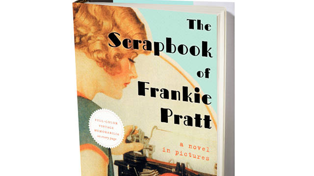 """The Scrapbook of Frankie Pratt"" mashes up historical fiction and crafting."