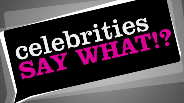 Celebrities say what_00000106