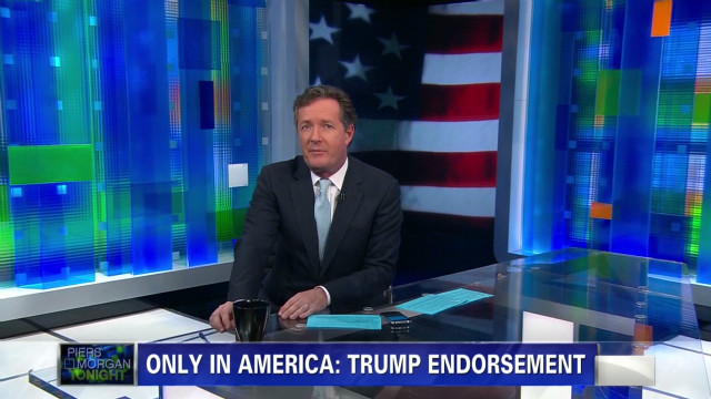 piers morgan only in america trump endorsement_00000630
