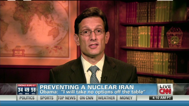 Rep. Cantor on preventing a nuclear Iran