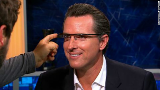 Gavin Newsom tries Google's augmented reality glasses on Current TV.