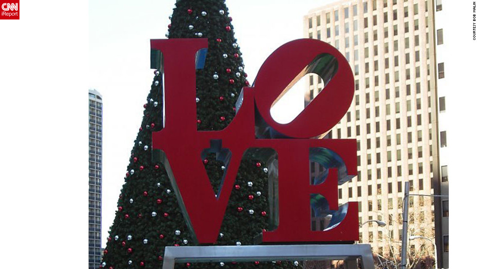 "What's more appropriate than a love sculpture for the City of Brotherly Love? Bob Malin took this photo of the popular LOVE sculpture at John F. Kennedy Plaza, also known as Love Park, over the holidays. See more photos of Philadelphia at <a href=""http://ireport.cnn.com/docs/DOC-803533"">Malin's iReport</a>."