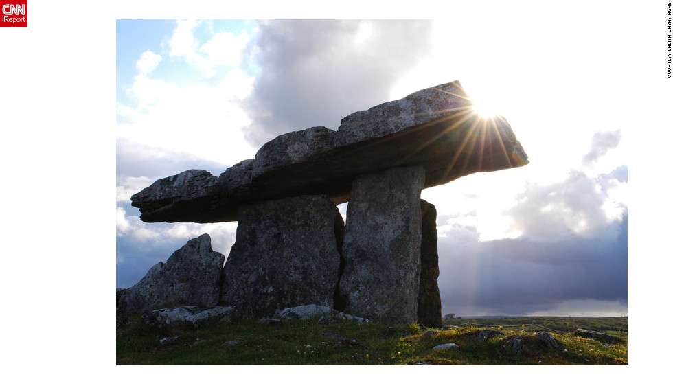 "With lush countrysides and beautiful castles shrouded in legend, Ireland boasts some of the world's most impressive sights. And for iReporter Lalith Jayasinghe, his favorite sight during her trip to Ireland was the Burren in County Clare. ""It's a 5000-year-old portal tomb. I was in awe,"" he told CNN.<a href=""http://ireport.cnn.com/docs/DOC-830619"" target=""_blank"">Read more about this little slice of Ireland on Lalith Jayasinghe's iReport</a>."