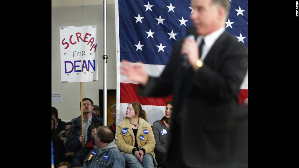 "As he tried to fire up the crowd after his third-place finish in the Iowa caucuses in 2004, a hoarse Howard Dean let out a yell that played very loud on TV. His ""I Have a Scream"" speech was seen by some as unpresidential and was widely mocked."