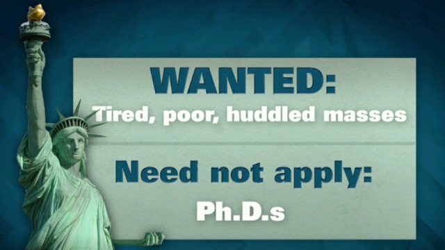 Give me your huddled masses... but no Ph.D.s