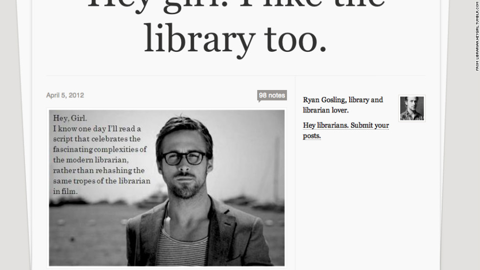 "From the original <a href=""http://fuckyeahryangosling.tumblr.com/"" target=""_blank"">""F*** Yeah, Ryan Gosling,""</a> Tumblr to <a href=""http://feministryangosling.tumblr.com/"" target=""_blank"">""Feminist Ryan Gosling,""</a> to <a href=""http://typographerryangosling.tumblr.com/"" target=""_blank"">""Typographer""</a> and a <a href=""http://librarianheygirl.tumblr.com/"" target=""_blank"">library-loving Ryan Gosling</a>, the Internet would be a lesser place without Gosling memes."