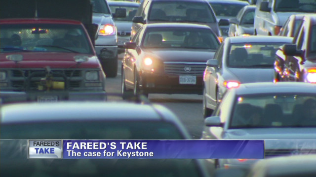 Fareed's Take: Case for Keystone