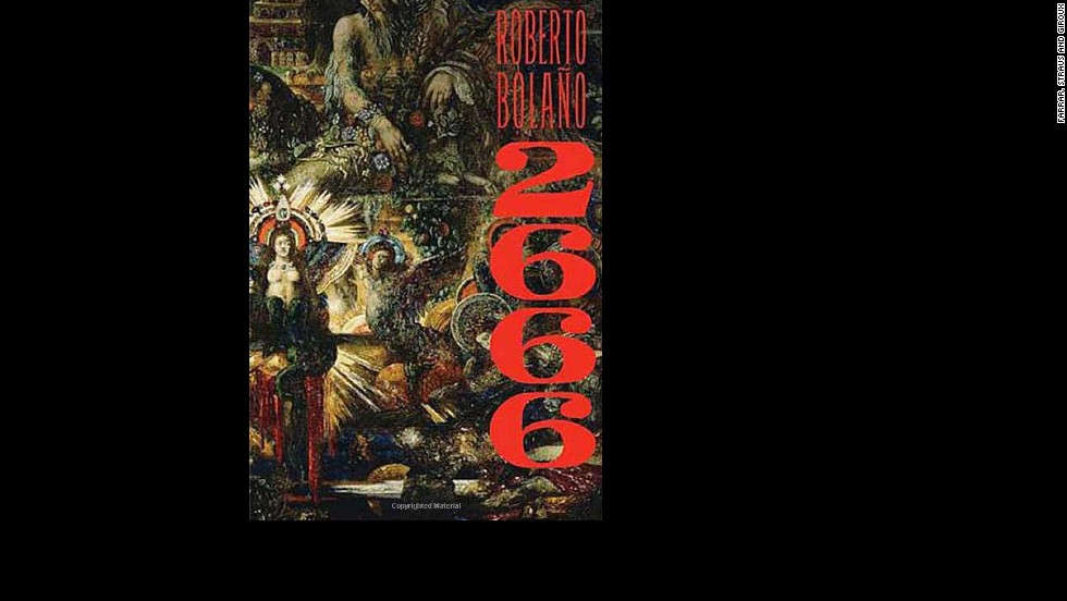"""Roberto Bolano's rambling """"2666,"""" which <a href=""""http://www.time.com/time/arts/article/0,8599,1857951,00.html"""" target=""""_blank"""">Time magazine named the best of 2008</a>, is at its heart about a series of killings in a Mexican border city. The novel's existential tone would seem to resist Hollywood filmmakers."""