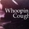 lifeswork cure Whoopingcough