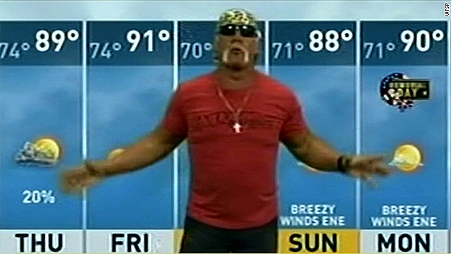 Hulk Hogan: The weatherman?