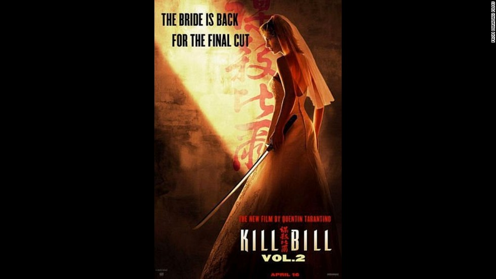 "The 2004 sequel, ""Kill Bill Volume 2,"" had the tag line ""The Bride is back for the final cut."" Enough said."