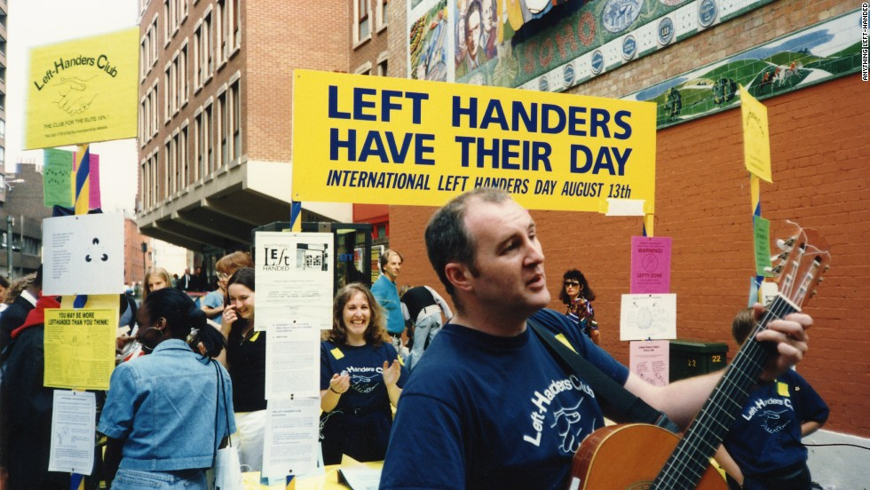 The Left Handers' Club launched International Left Handers Day on August 13, 1992 to support left-handed individuals in a right-handed world. Celebrations include setting up tongue-and-cheek 'left-only zones', and leftie sporting and drinking events.