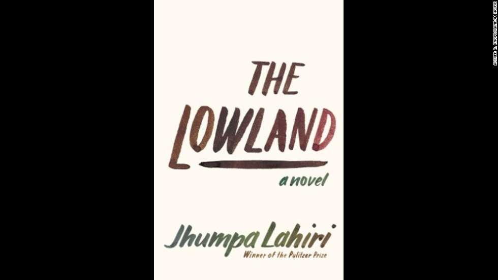"<strong>""The Lowland"" by Jhumpa Lahiri:</strong> The Pulitzer winner's latest novel is about two Calcutta-born brothers who grow apart. One goes to America for an academic career, the other stays in India and becomes a radical. ""A formidable and beautiful book,"" said Publishers Weekly in an advance review. (September 24)"