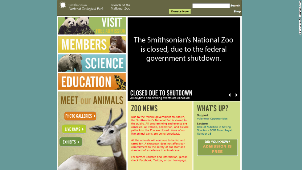 "The Smithsonian's National Zoo website states, ""All the animals will continue to be fed and cared for. A shutdown does not affect our commitment to the safety of our staff and standard of excellence in animal care."""