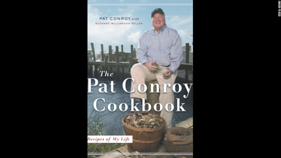 "Conroy's Southern roots and world travels influenced many of the recipes in ""The Pat Conroy Cookbook: Recipes of My Life."""