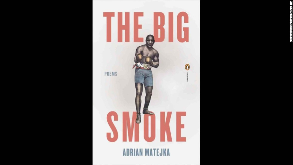 "<strong>Poetry:</strong> Adrian Matejka, ""<a href=""http://www.nationalbook.org/nba2013_p_matejka.html#.Uo19IY2vWL0"" target=""_blank"">The Big Smoke</a>"""