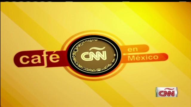 cafe cnn mexico 4_00000000.jpg