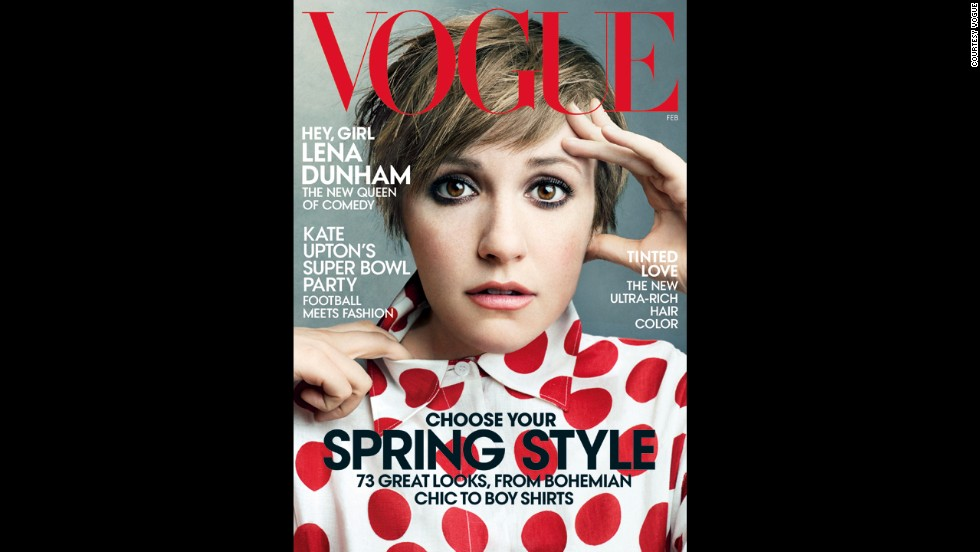 "Vogue's February 2014 issue featuring Dunham came under fire from critics who said it was severely edited. Not long after the issue was released, website Jezebel put up a $10,000 reward for anyone who would submit pictures of Dunham before they were retouched. Dunham tweeted, ""10K? Give it to charity then just order HBO."""