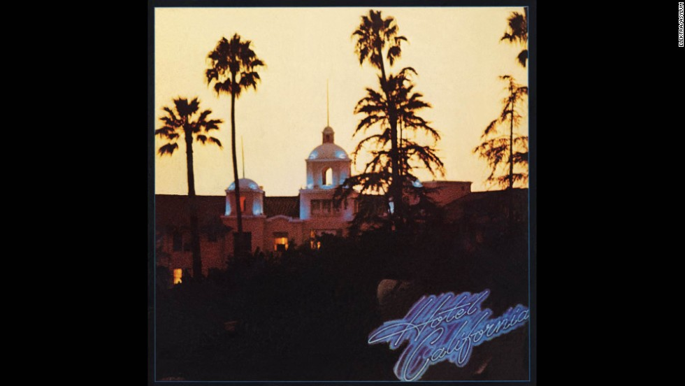 Welcome to the quot hotel california quot the eagles album went on to become