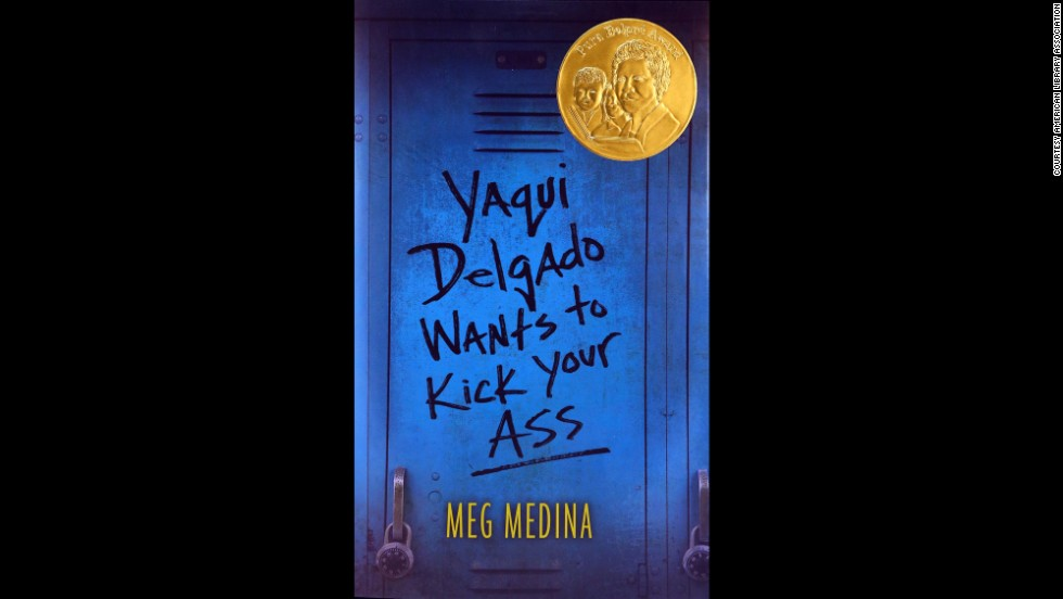 """Yaqui Delgado Wants to Kick Your Ass,"" written by Meg Medina, is the Pura Belpré author award winner."