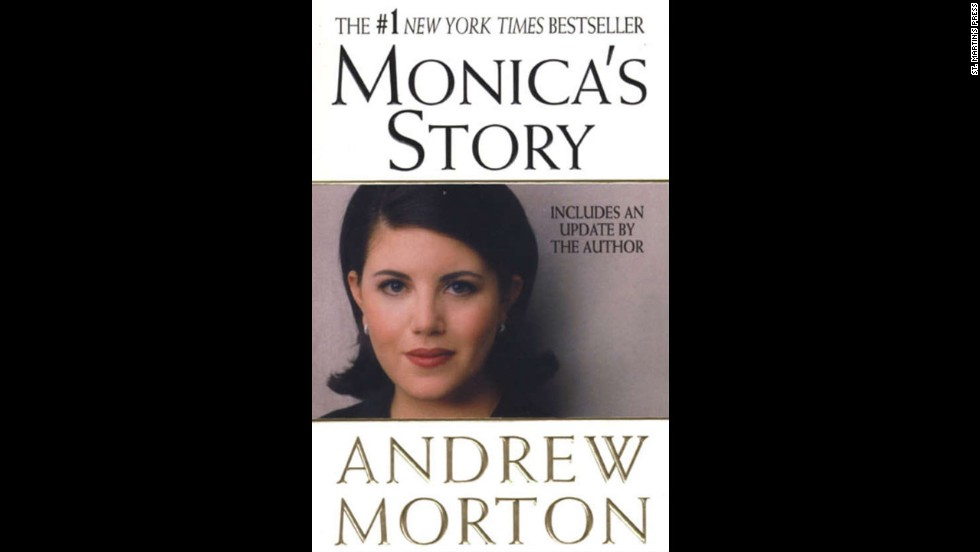 "<a href=""http://www.amazon.com/Monicas-Story-Andrew-Morton/dp/0312240910"" target=""_blank"">""Monica's Story,""</a> by Andrew Morton"
