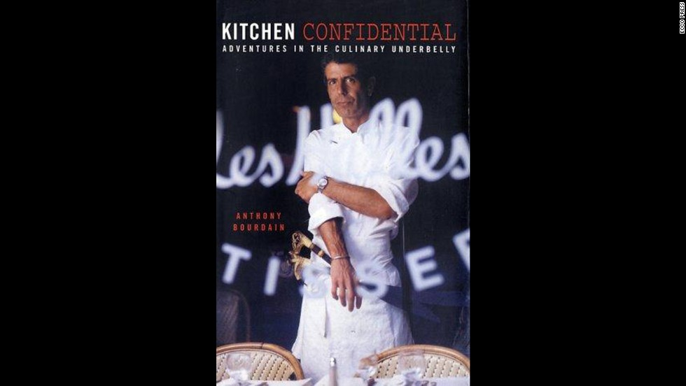 'Kitchen Confidential' by Anthony Bourdain