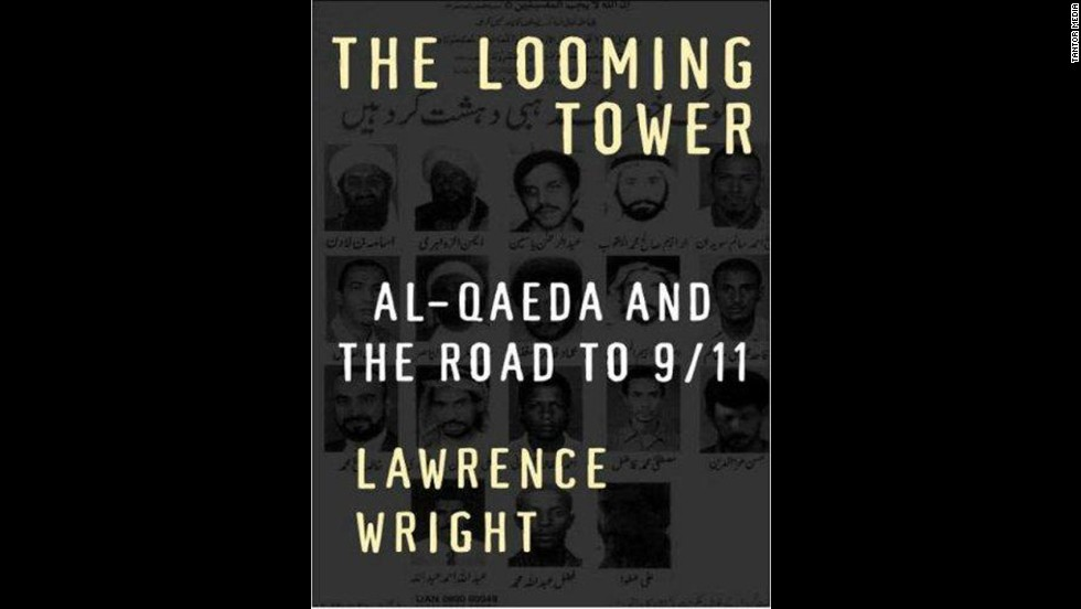 'The Looming Tower: Al-Qaeda and the Road to 9/11' by Lawrence Wright