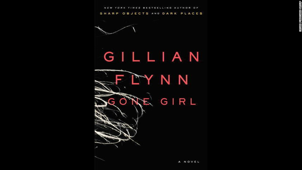 """Gone Girl"" by Gillian Flynn"