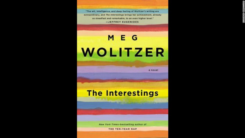 """The Interestings"" by Meg Wolitzer"