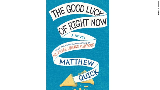 """The Good Luck of Right Now"" is Matthew Quick's latest novel."