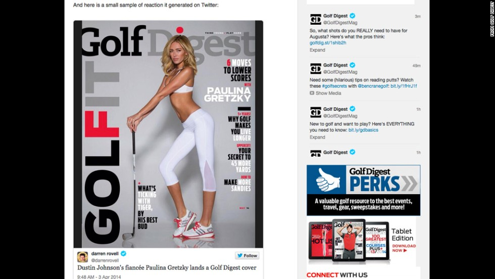 "Paulina Gretzky's cover for the May issue of Golf Digest <a href=""http://www.cnn.com/2014/04/04/showbiz/celebrity-news-gossip/paulina-gretzky-golf-digest/index.html"" target=""_blank"">stirred controversy </a>and left some LPGA pros feeling overlooked. The magazine explained that as the fiancee of PGA Tour pro Dustin Johnson, Gretzky is a major celebrity in the golf world and thereby qualifies the recognition of a cover story."