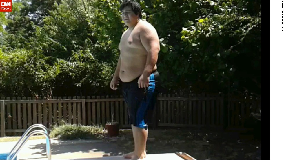 "Looking at this photo from summer 2012, <a href=""http://ireport.cnn.com/docs/DOC-1129278"">Edgar Hernandez</a> thinks, ""How could I have let myself get that big? How could I have let myself go to the point I stopped caring about my body?"""