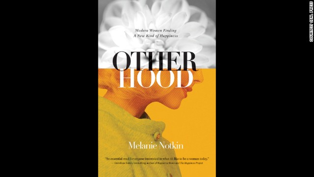 """The Otherhood"" is Melanie Notkin's latest book."