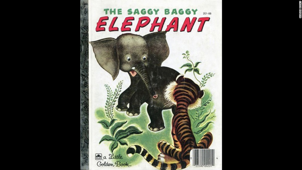"""The Saggy Baggy Elephant,"" by Kathryn Jackson and Byron Jackson. ""My grandma would read that to me when I was little. I was so proud when I could finally read it by myself."" — Charmin Garst Savage"