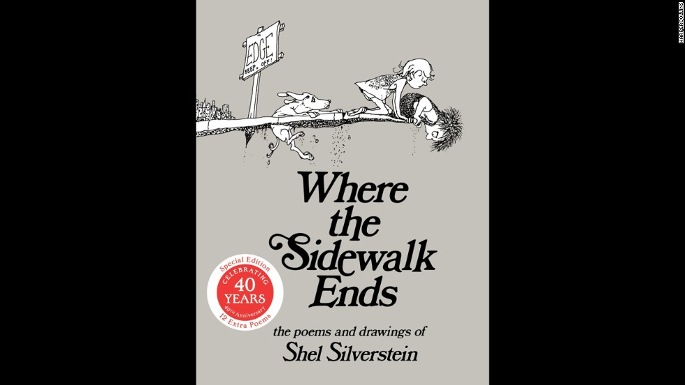 """Where the Sidewalk Ends,"" by Shel Silverstein. ""I carried it around with me and read aloud to anyone who would listen (and some who wouldn't)!"" — Meaghan Burke Proctor"