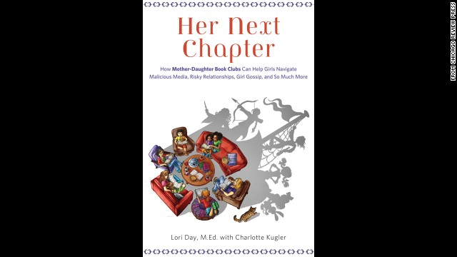 """Her Next Chapter"" by Lori Day is a book about mother-daughter book clubs."