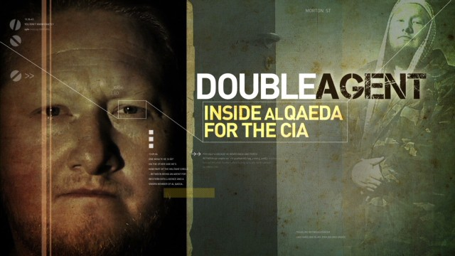 Double Agent Inside al Qaeda for the CIA
