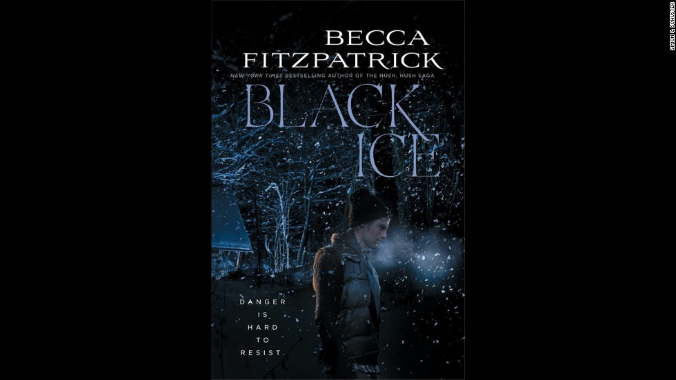 """Hush, Hush"" author Becca Fitzpatrick returns with ""Black Ice,"" a novel packed with romance and suspense. When their car breaks down in a blizzard, two friends take shelter in a nearby cabin, only to find that they are not alone. There are three young men and the dead body of a missing girl, but which one is the killer? ""Plenty of thrills and some kissing too,"" says Kirkus Reviews."
