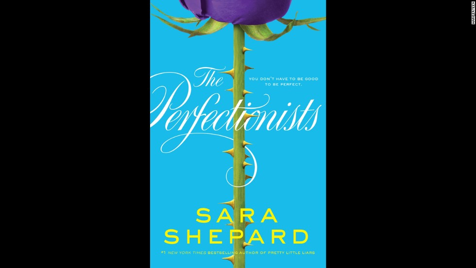 """Pretty Little Liars"" author Sara Shepard returns with another gossip-laden thriller in ""The Perfectionists."" Nolan is the most popular guy in school until he ends up dead at his own party. It appears that five girls were at the party to seek revenge, and each one has their own dark story arc. Kirkus Reviews calls it ""suspenseful and juicy."""