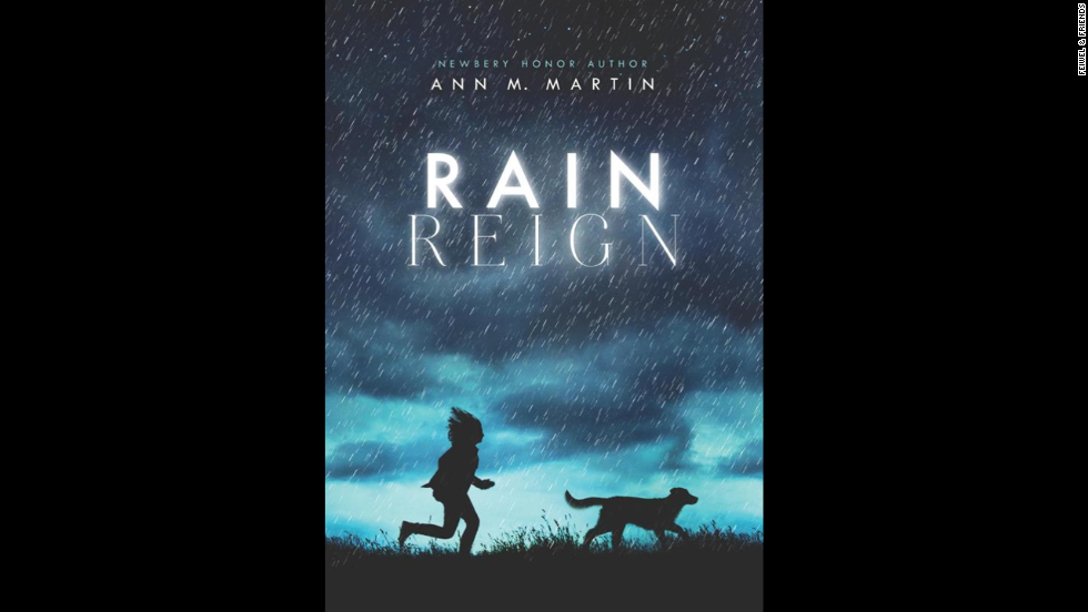 """Rain Reign"" by Ann M. Martin is the winner of the Schneider Family Book Award for ages 11-13."