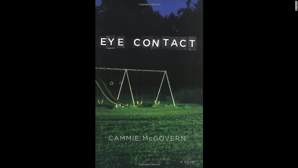 "In ""Eye Contact,"" autistic 9-year-old Adam is a silent witness and survivor of an attack that killed his playmate in the woods behind their elementary school. Only his mother can decode his behavior for clues about what really happened."