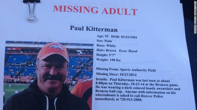 Denver police are investigating the disappearance of Paul Kitterman of Colorado. He was last seen Thursday, with friends, at a Denver Broncos football game.