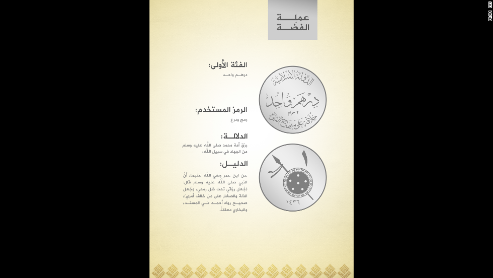 "This silver coin will be worth 1 dinar. The monetary move is ""purely dedicated to God"" and will remove Muslims from the ""global economic system that is based on satanic usury,"" ISIS said.<br />"