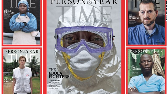 Time Magazine announced Wednesday, Dec. 10, 2014, that the Ebola fighter, doctors and nurses who fight to keep the epidemic in check, were its Person of the Year.