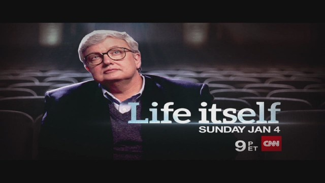 CNN Films Presents: 'Life Itself'