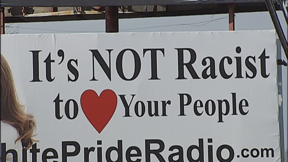 "Uproar broke out when White Pride Radio put up a billboard reading, ""It's NOT racist to love your people"" in Harrison, Arkansas. Thomas Robb, the national director of Knights of the KKK, said there was no racist intent with the billboard. ""If anybody sees racism in that billboard, then they themselves are racist,"" <a href=""http://www.cnn.com/videos/tv/2015/01/07/cnn-tonight-thomas-robb-kkk-billboard.cnn"">Robb told CNN</a> in January."