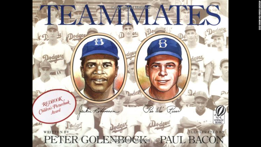 """Teammates,"" written by Peter Golenbock and illustrated by Paul Bacon, tells the story of Jackie Robinson, the first black ballplayer in the major leagues, and his white teammate,  Pee Wee Reese."